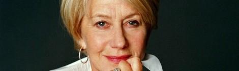 Helen Mirren, a Lenda Irreverente