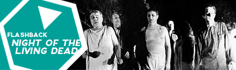 Flashback: Night of the living Dead