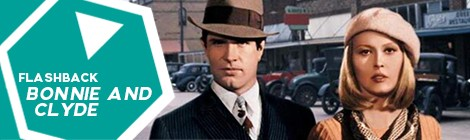 Flashback especial: Bonnie and Clyde