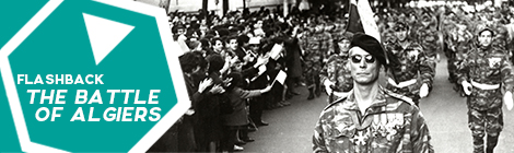Flashback: The battle of Algiers