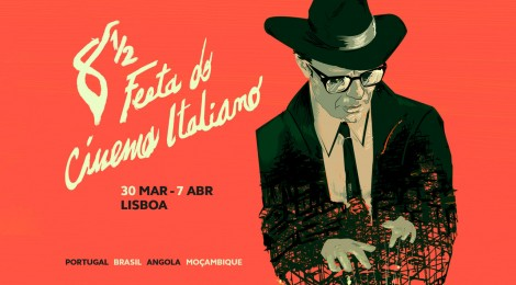 8 ½ Festa do Cinema Italiano - a homenagem a Fellini