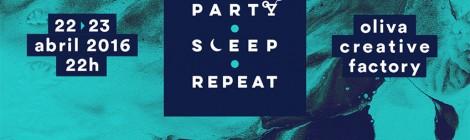 Party Sleep Repeat com cartaz fechado
