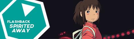 Flashback: A Viagem de Chihiro