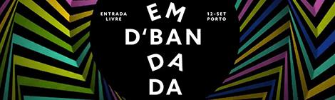NOS Em D'Bandada no Porto