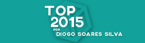 Top 10 de 2015 por Diogo Soares Silva