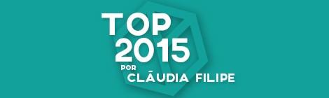 Top 10 de 2015 por Cláudia Filipe