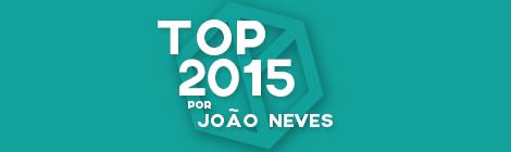 Top 10 de 2015 por João Neves