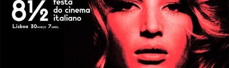9ª edição da 8 ½ Festa do Cinema Italiano, em Lisboa, de 30 de Março a 7 de Abril