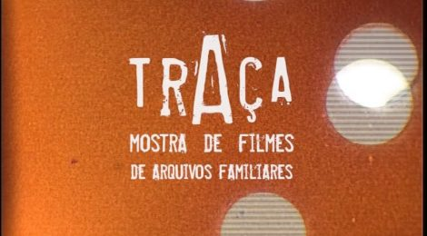 A TRAÇA - Mostra de Filmes de Arquivos Familiares em Lisboa